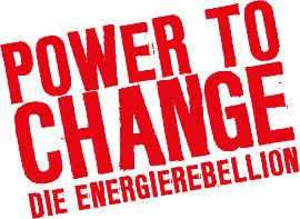 Schriftzug Power to Change Die Energierebellion